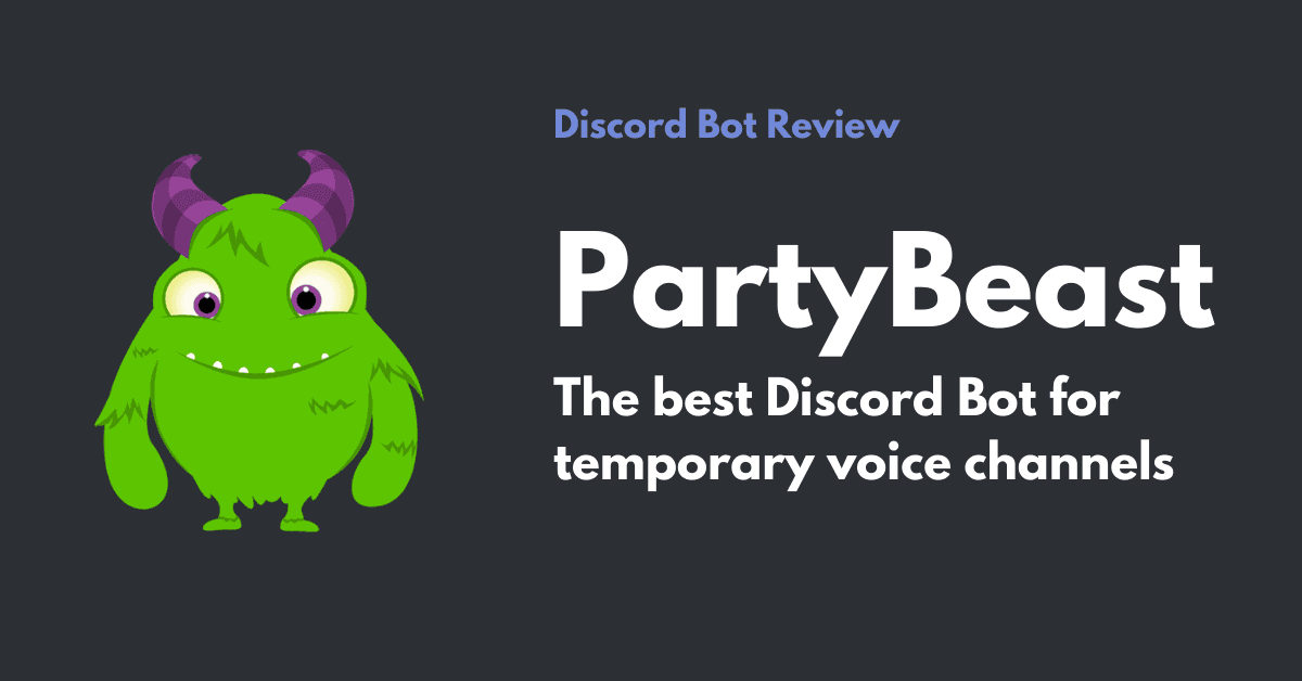 PartyBeast – The best Discord Bot for temporary voice channels