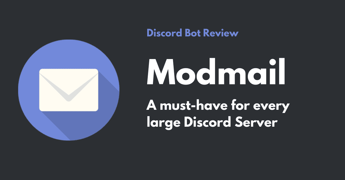 Modmail – A must-have for every large Discord Server